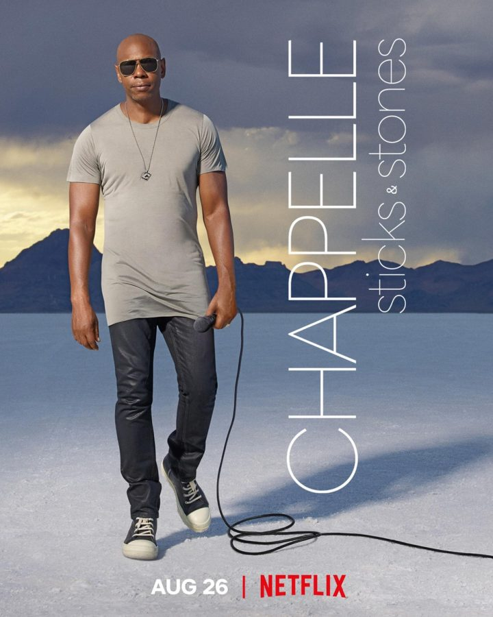 "The poster for Dave Chappelle's ""Sticks and Stones"". The special came out August 26 and received extreme backlash for his provocative statements."