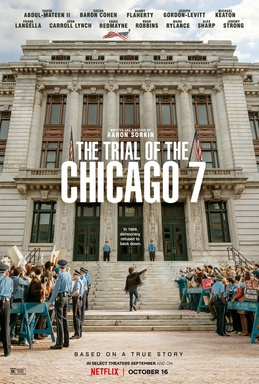 """The Trial of the Chicago 7"" is written and directed by Aaron Sorkin and stars Eddie Redmayne, Sacha Baron Cohen, Jeremy Strong, and many others."