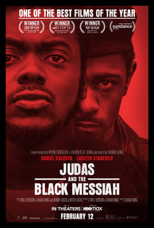 """Judas and the Black Messiah"", directed by Shaka King, stars Daniel Kaluuya as leader of the Illinois Black Panther Party Fred Hampton, and Lakeith Stanfield as William O"