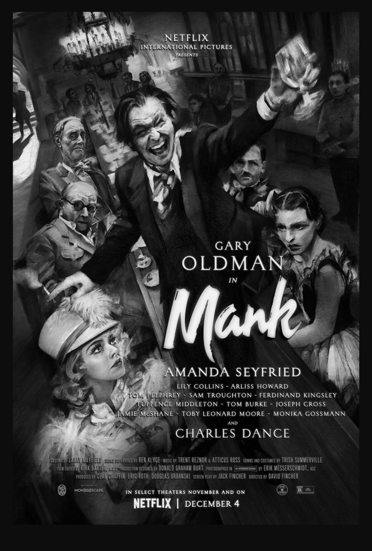 """Mank"", directed by David Fincher, stars Gary Oldman as screenwriter Herman J. Mankiewicz, writer of the legendary film ""Citizen Kane"". The film is about Mankiewicz"